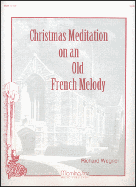 Christmas Meditation on an Old French Melody