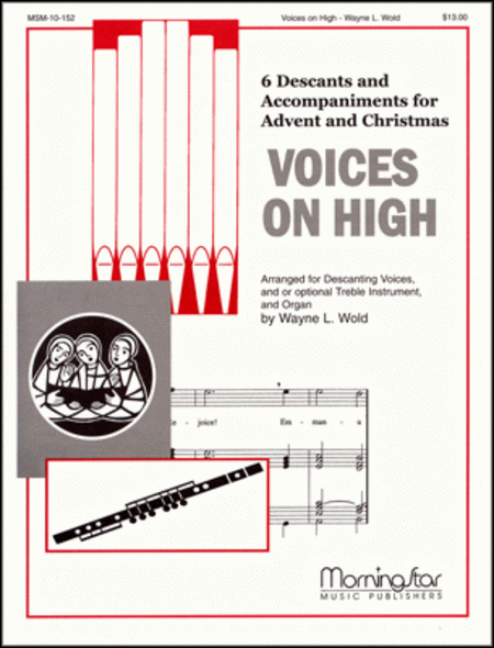 Voices on High, Set 1: Six Descants and Accompaniments for Advent and Christmas