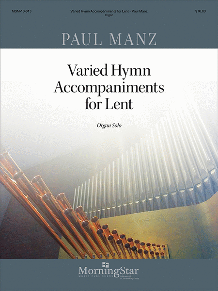 Varied Hymn Accompaniments for Lent