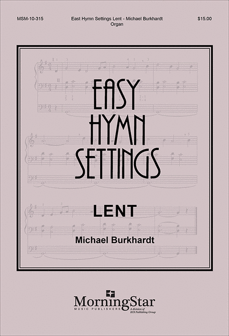 Easy Hymn Settings- Lent