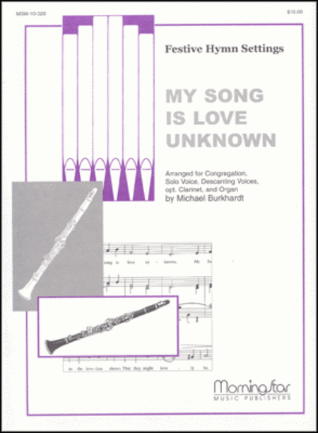 My Song Is Love Unknown (Love Unknown)