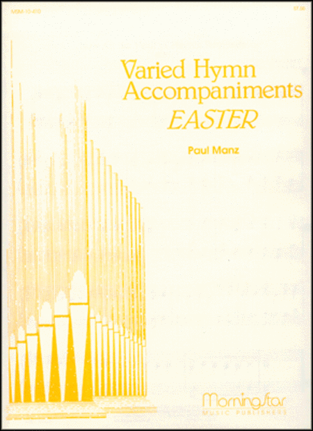 Varied Hymn Accompaniments for Easter