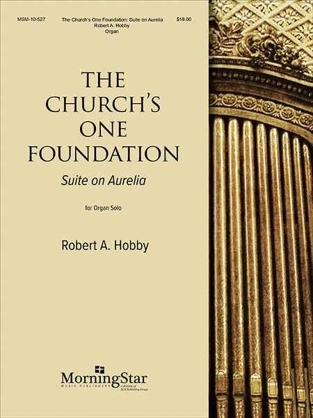 The Church's One Foundation (Suite on Aurelia)