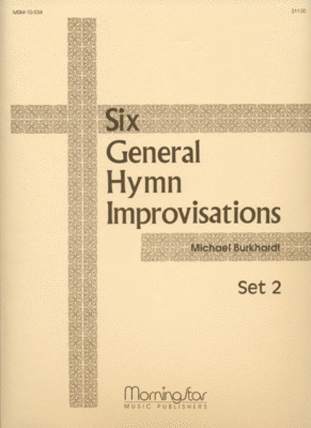 Six General Hymn Improvisations, Set 2
