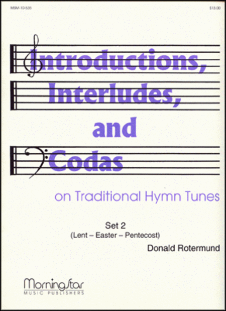 Introd., Interludes, & Codas on Traditional Hymns: Set 2