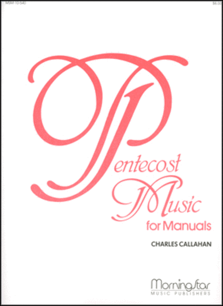 Pentecost Music for Manuals