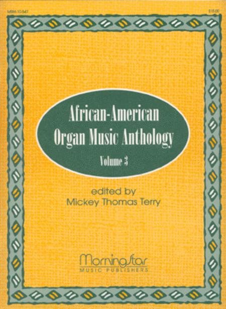 African-American Organ Music Anthology, Volume 3