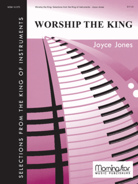 Worship the King: Selections from King of Instruments