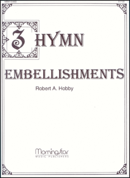 Three Hymn Embellishments