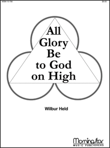 All Glory Be to God on High (Suite)