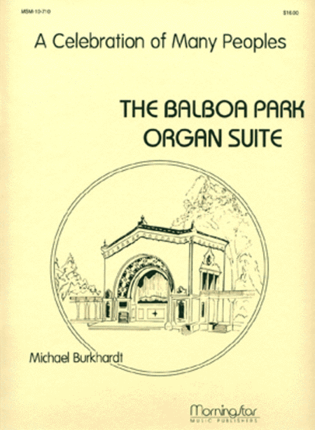 The Balboa Park Organ Suite:  A Celebration of Many Peoples