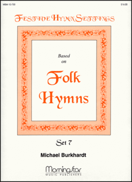 Festive Hymn Settings, Set 7