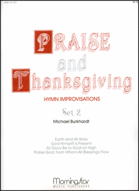 Praise and Thanksgiving, Set 2