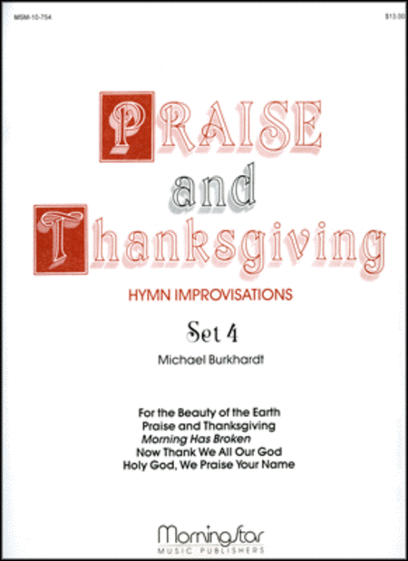Praise and Thanksgiving, Set 4