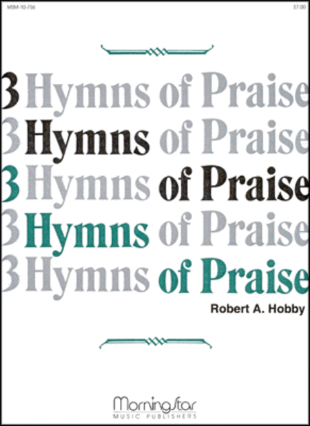 Three Hymns of Praise, Set 1