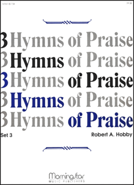 Three Hymns of Praise, Set 3