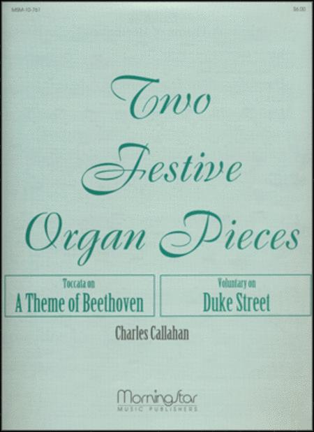 Two Festive Organ Pieces