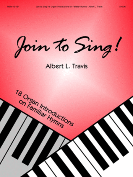Join to Sing! 18 Organ Introductions on Familiar Hymns