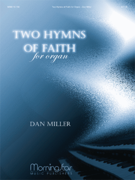 Two Hymns of Faith for Organ