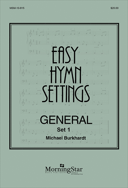 Easy Hymn Settings, General Set 1