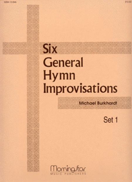 Six General Hymn Improvisations, Set 1