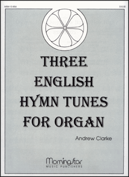 Three English Hymn Tunes for Organ