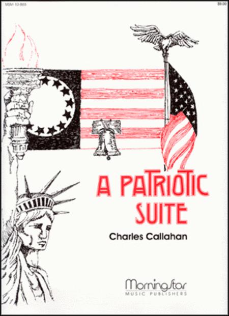 A Patriotic Suite
