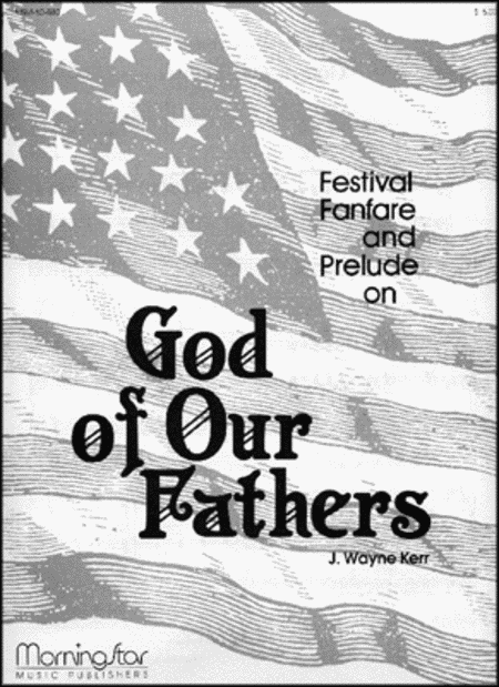Fanfare and Prelude on God of Our Fathers