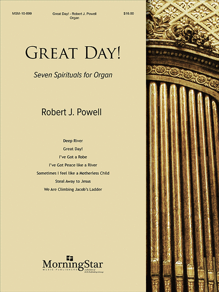 Great Day! Seven Spirituals for Organ