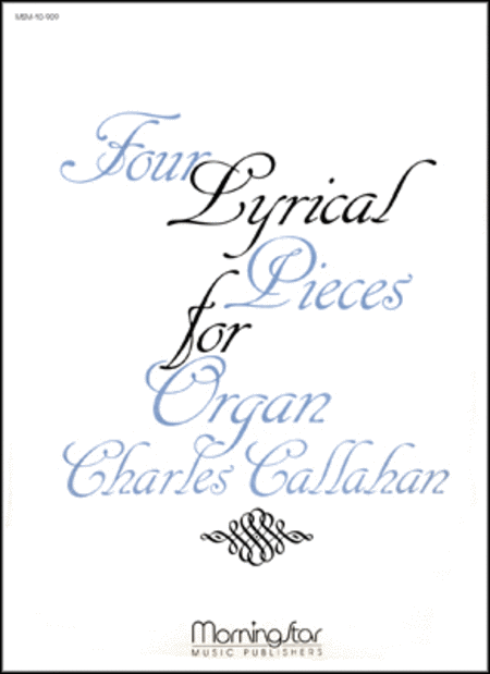 Four Lyrical Pieces for Organ