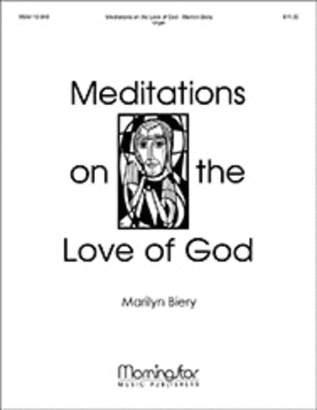 Organ Meditations on the Love of God