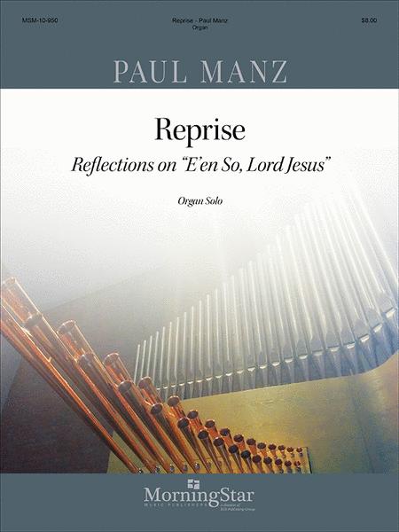 Reprise (Reflections on E'en So, Lord Jesus) Organ Solo
