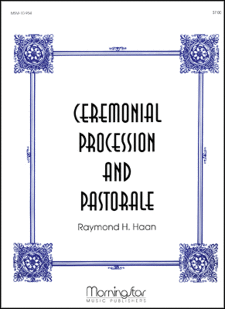 Ceremonial Procession and Pastorale