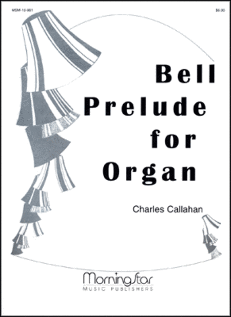 Bell Prelude for Organ
