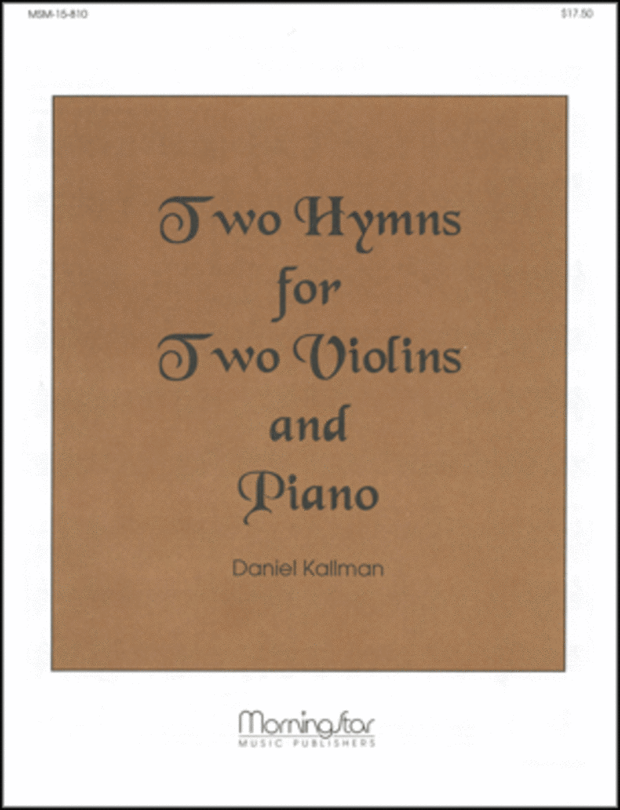 Two Hymns for Two Violins and Piano