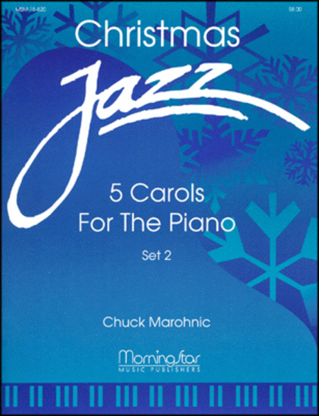 Christmas Jazz: Five Carols for Piano, Set 2