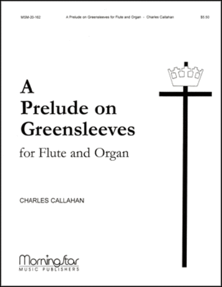 A Prelude on Greensleeves for Flute and Organ