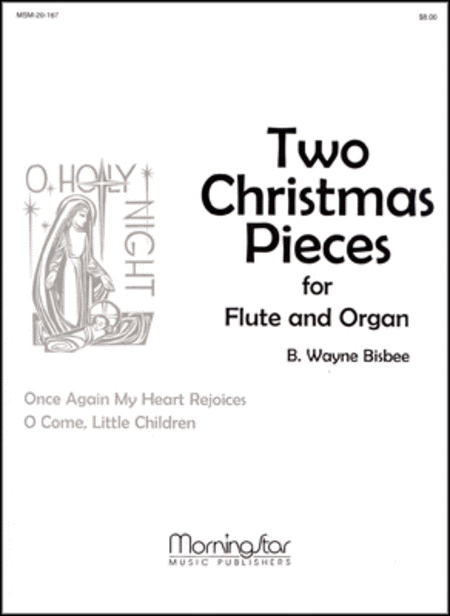 Two Christmas Pieces for Flute and Organ