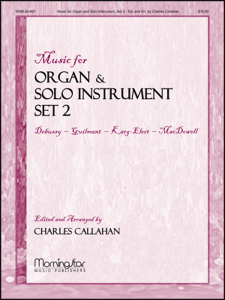 Music for Organ and Solo Instrument, Set 2