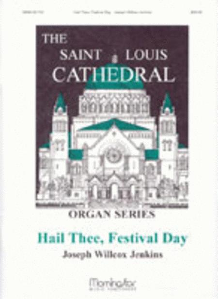 Hail Thee, Festival Day (Salve festa dies)