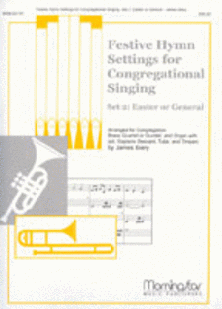 Festive Hymn Settings for Congregational Singing: Set 2: Easter/General