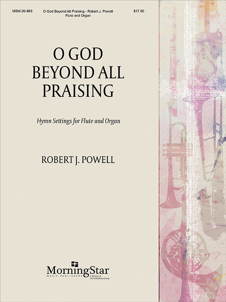 O God, Beyond All Praising: Hymn Settings for Flute and Organ