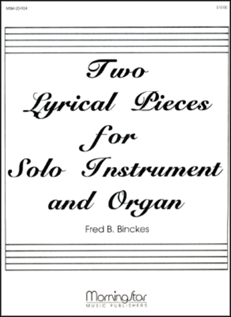 Two Lyrical Pieces for Solo Inst. and Organ