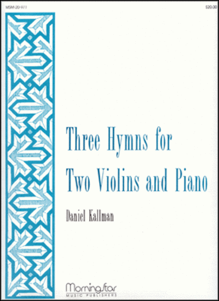 Three Hymns for Two Violins and Piano