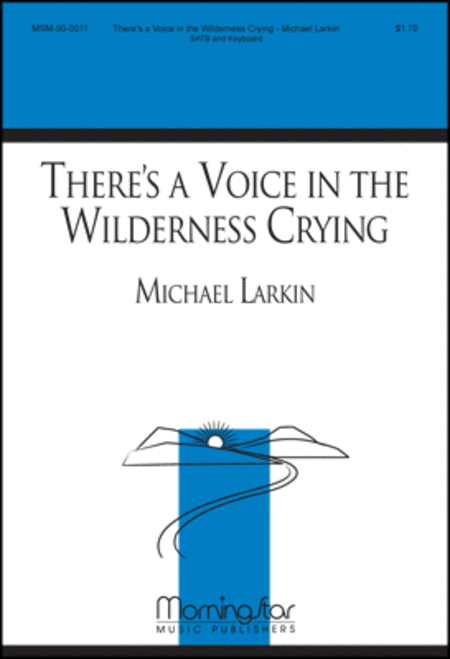 There's a Voice in the Wilderness Crying