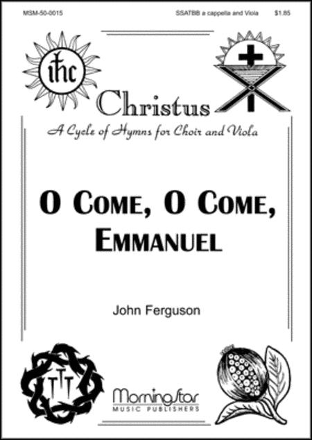 O Come, O Come, Emmanuel (Choral Score)