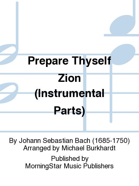 Prepare Thyself Zion (Instrumental Parts)