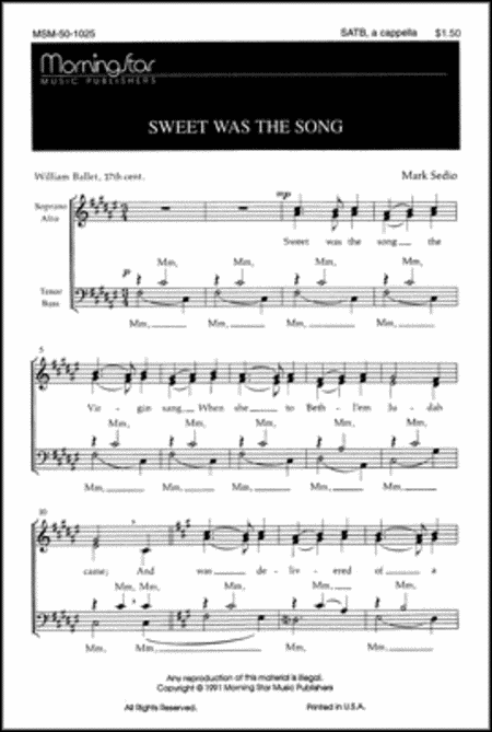 Sweet Was the Song