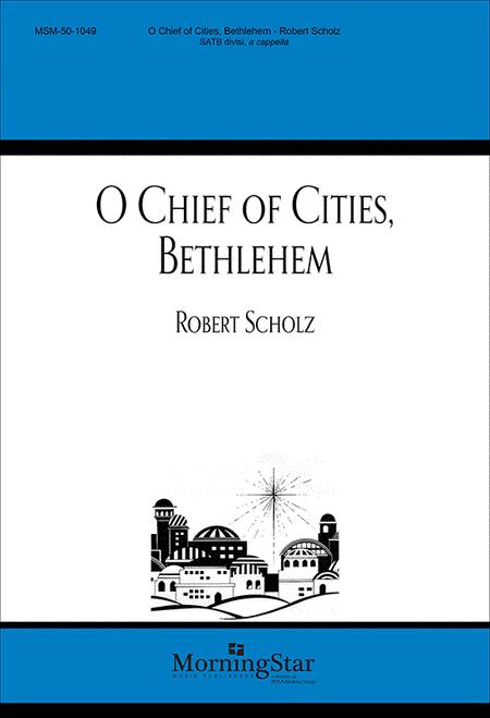 O Chief of Cities, Bethlehem