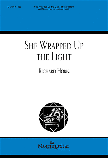 She Wrapped Up the Light